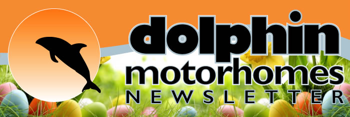 Dolphin Motorhomes Newsletter